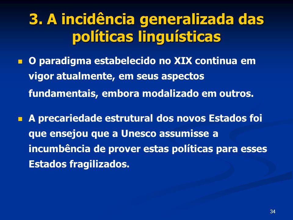 3. A incidência generalizada das políticas linguísticas
