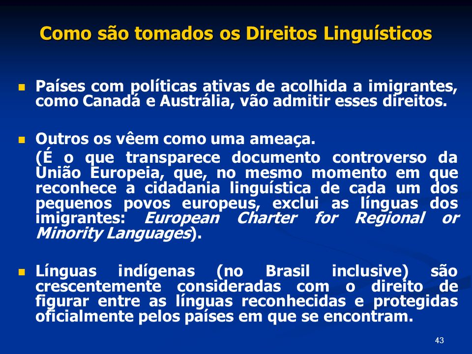Como são tomados os Direitos Linguísticos