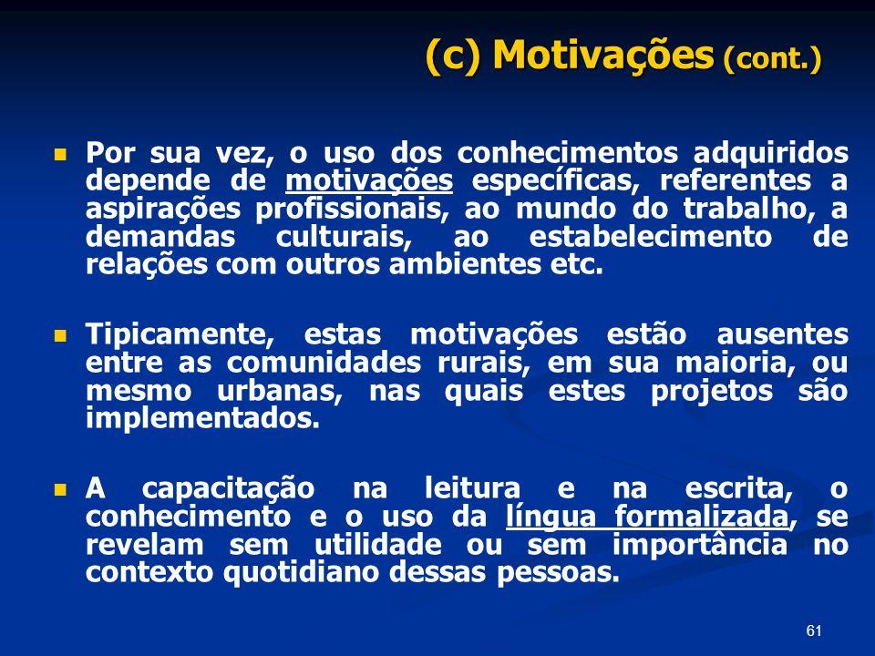(c) Motivações (cont.)