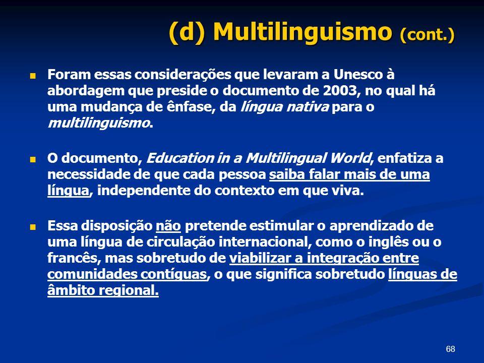 (d) Multilinguismo (cont.)
