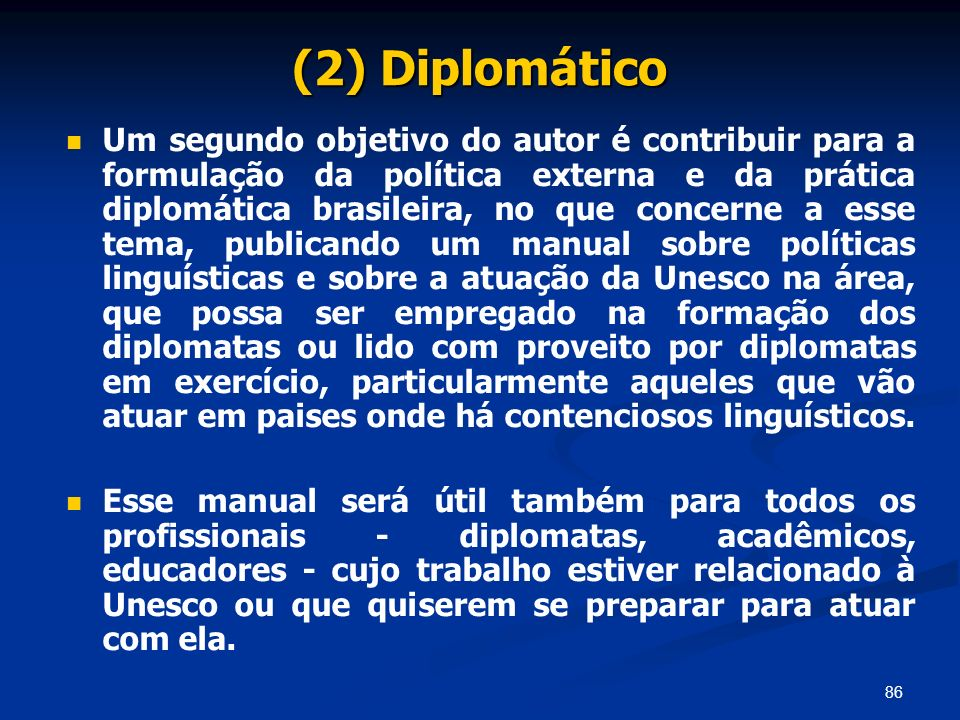 (2) Diplomático