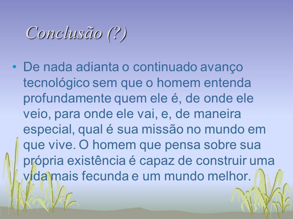 Conclusão ( )