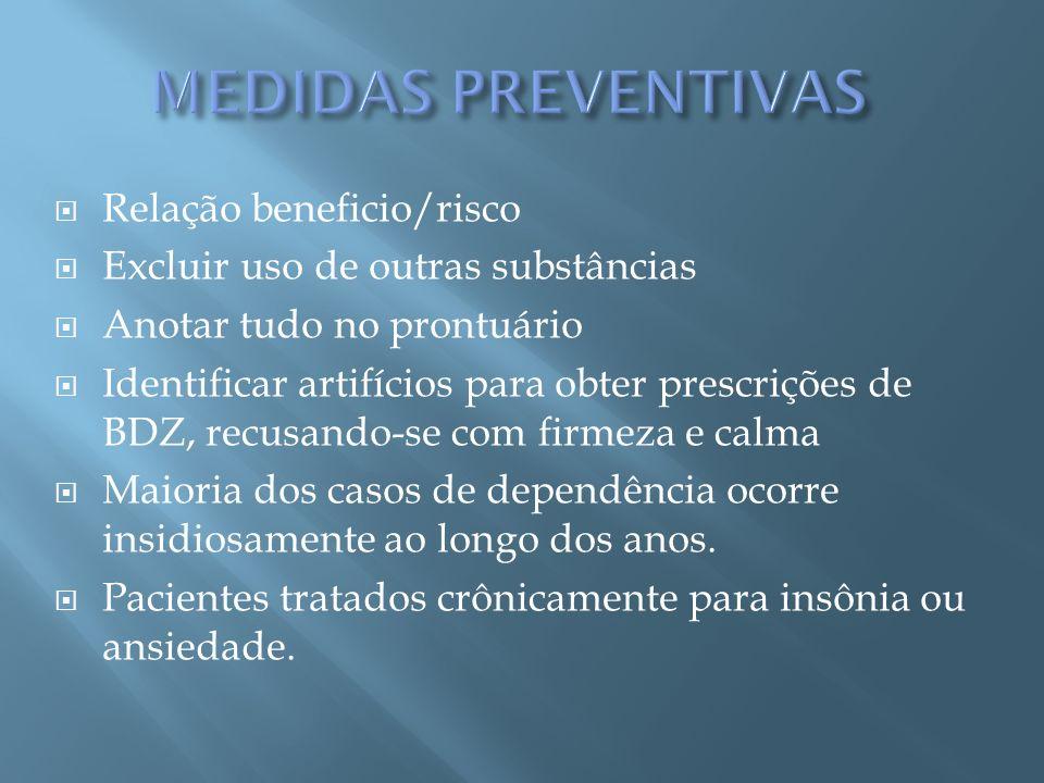 MEDIDAS PREVENTIVAS Relação beneficio/risco