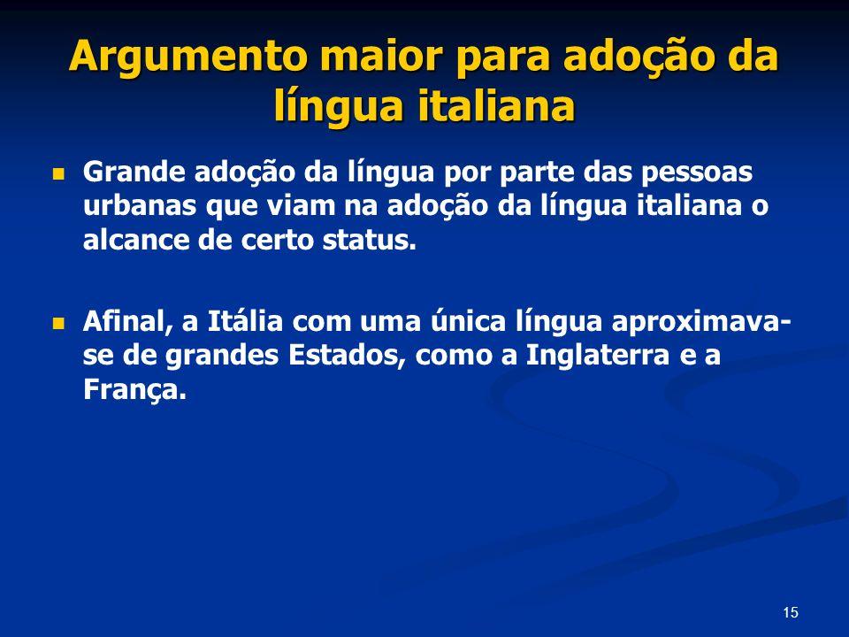 Argumento maior para adoção da língua italiana