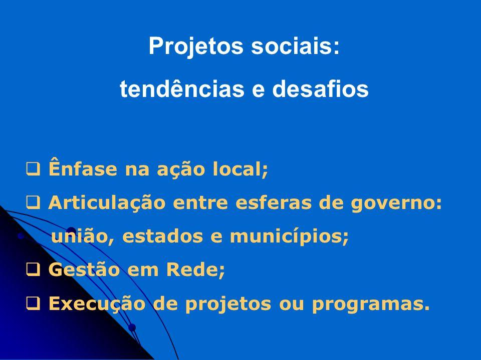 Projetos sociais: tendências e desafios