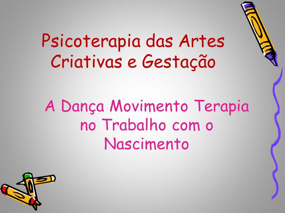 Psicoterapia das Artes Criativas e Gestação