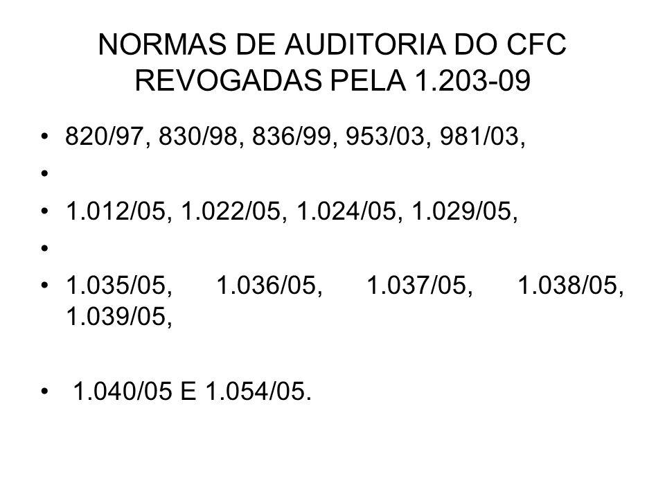 NORMAS DE AUDITORIA DO CFC REVOGADAS PELA 1.203-09