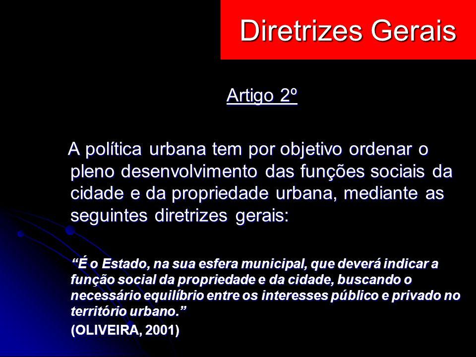 Diretrizes Gerais Artigo 2º