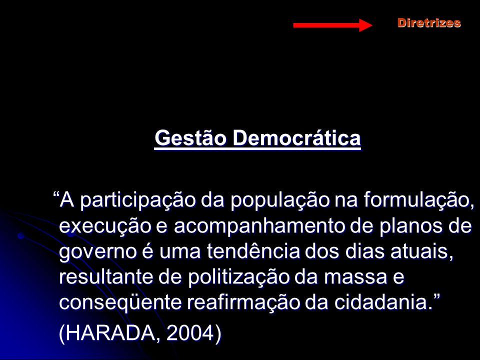 Diretrizes Gestão Democrática.