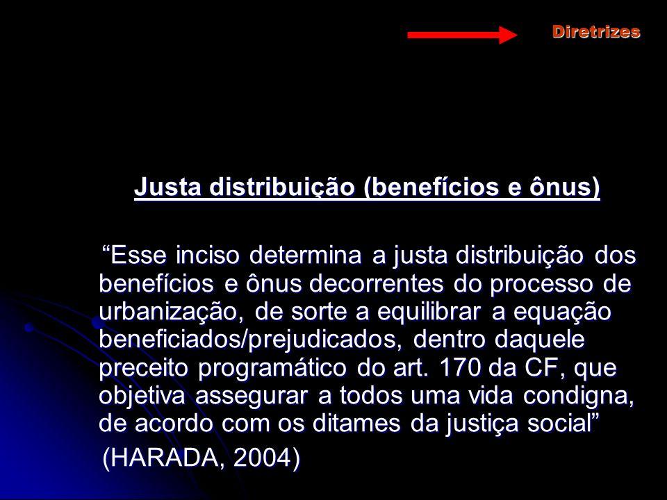 Justa distribuição (benefícios e ônus)