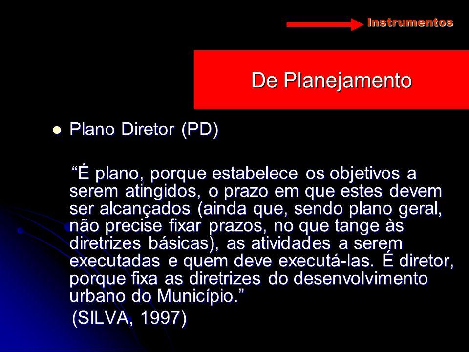De Planejamento Plano Diretor (PD)