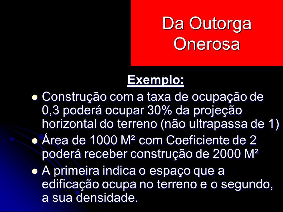 Da Outorga Onerosa Exemplo: