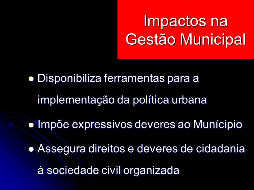 Impactos na Gestão Municipal