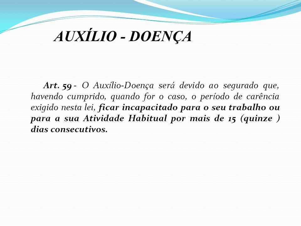 AUXÍLIO - DOENÇA
