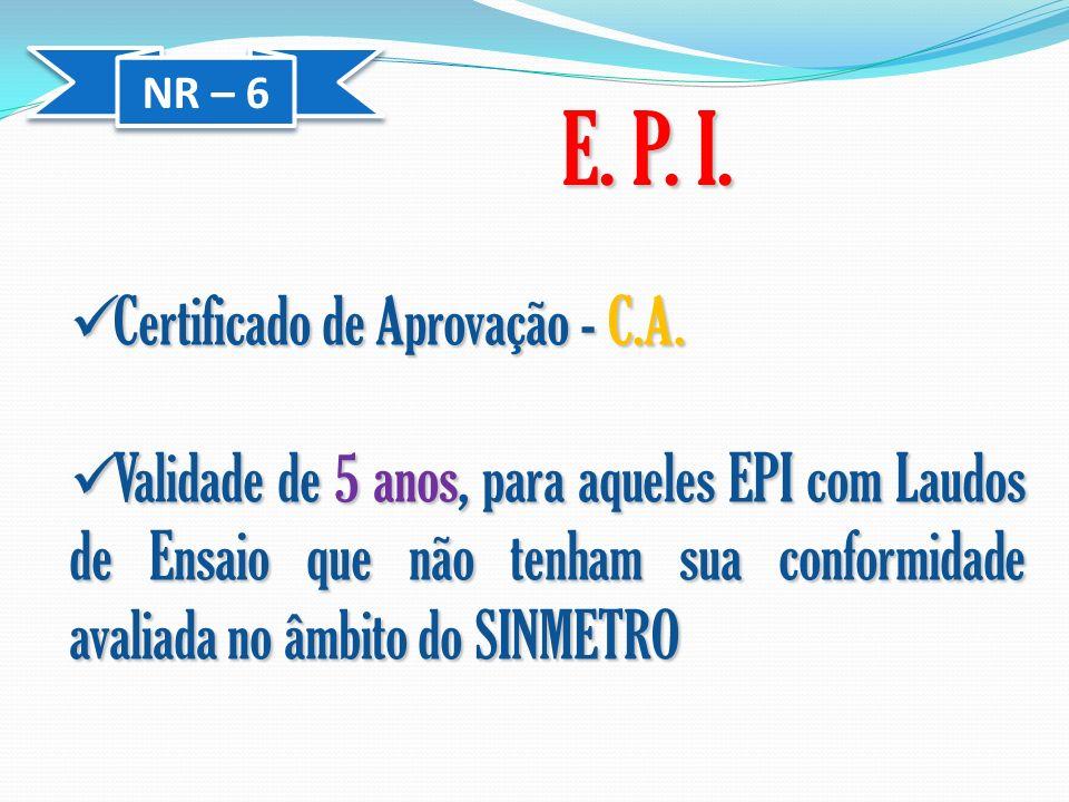 E. P. I. Certificado de Aprovação - C.A.