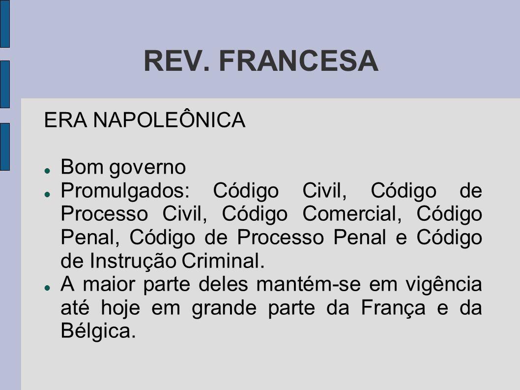 REV. FRANCESA ERA NAPOLEÔNICA Bom governo