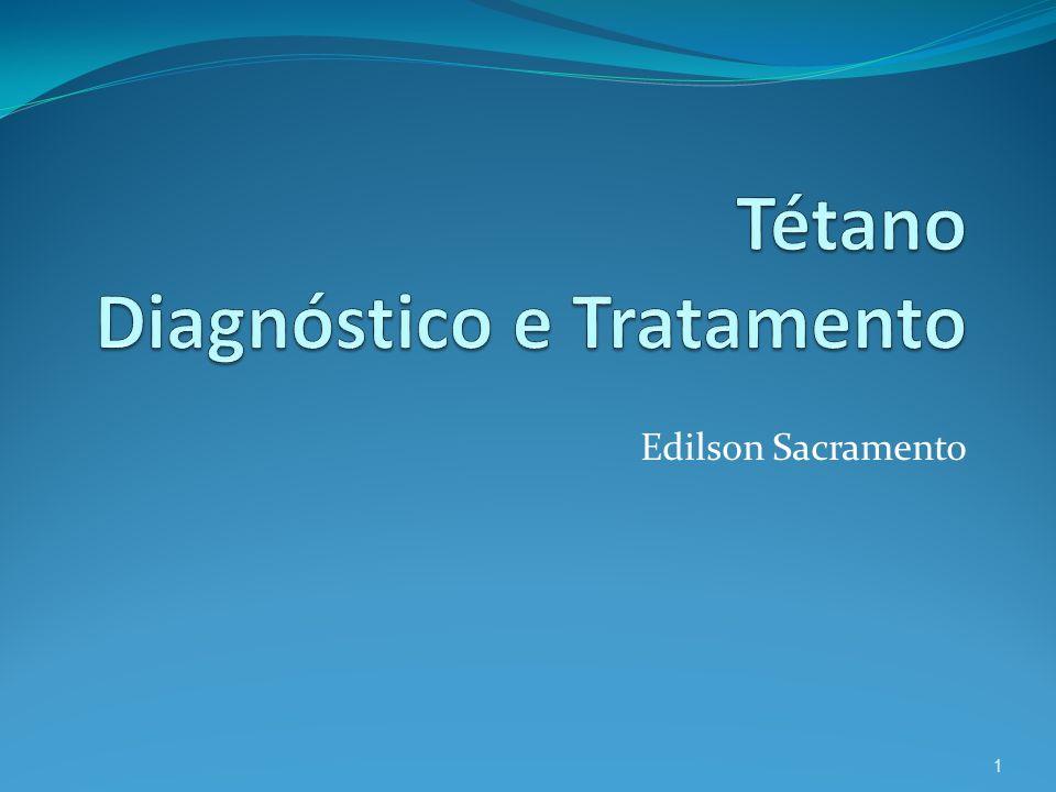 Tétano Diagnóstico e Tratamento