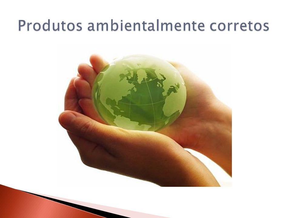Produtos ambientalmente corretos