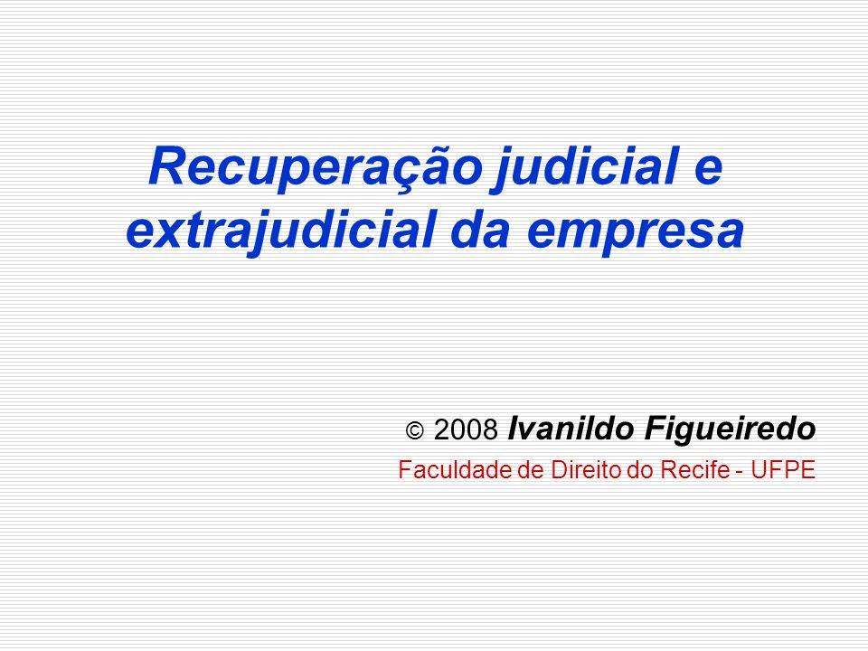 Recuperação judicial e extrajudicial da empresa