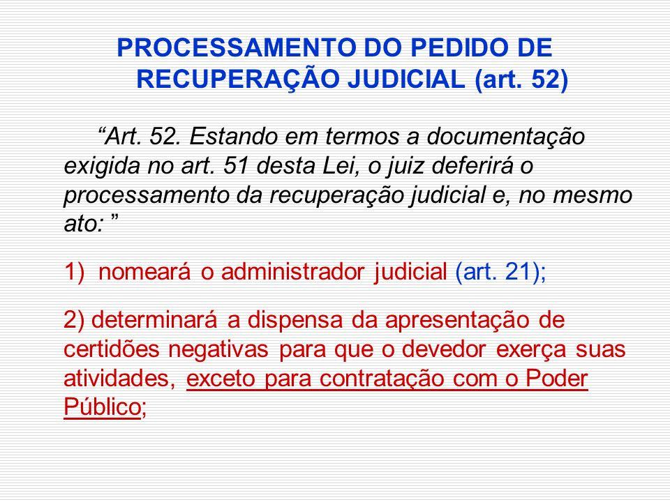 PROCESSAMENTO DO PEDIDO DE RECUPERAÇÃO JUDICIAL (art. 52)