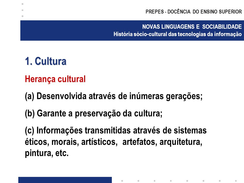 1. Cultura Herança cultural