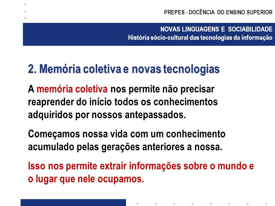 2. Memória coletiva e novas tecnologias