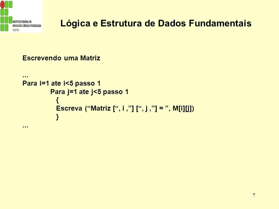 Lógica e Estrutura de Dados Fundamentais
