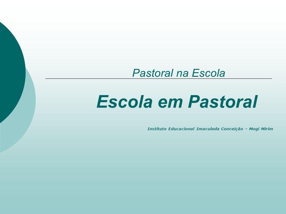Pastoral na Escola Escola em Pastoral
