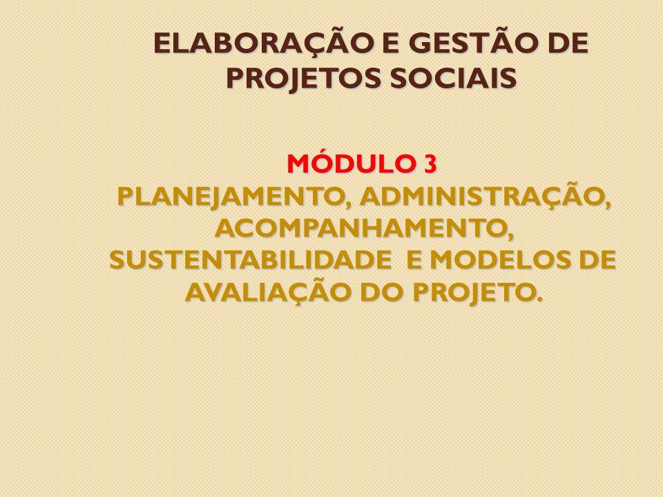 ELABORAÇÃO E GESTÃO DE PROJETOS SOCIAIS