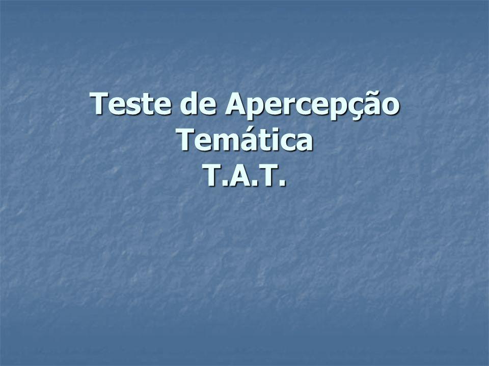 Teste de Apercepção Temática T.A.T.