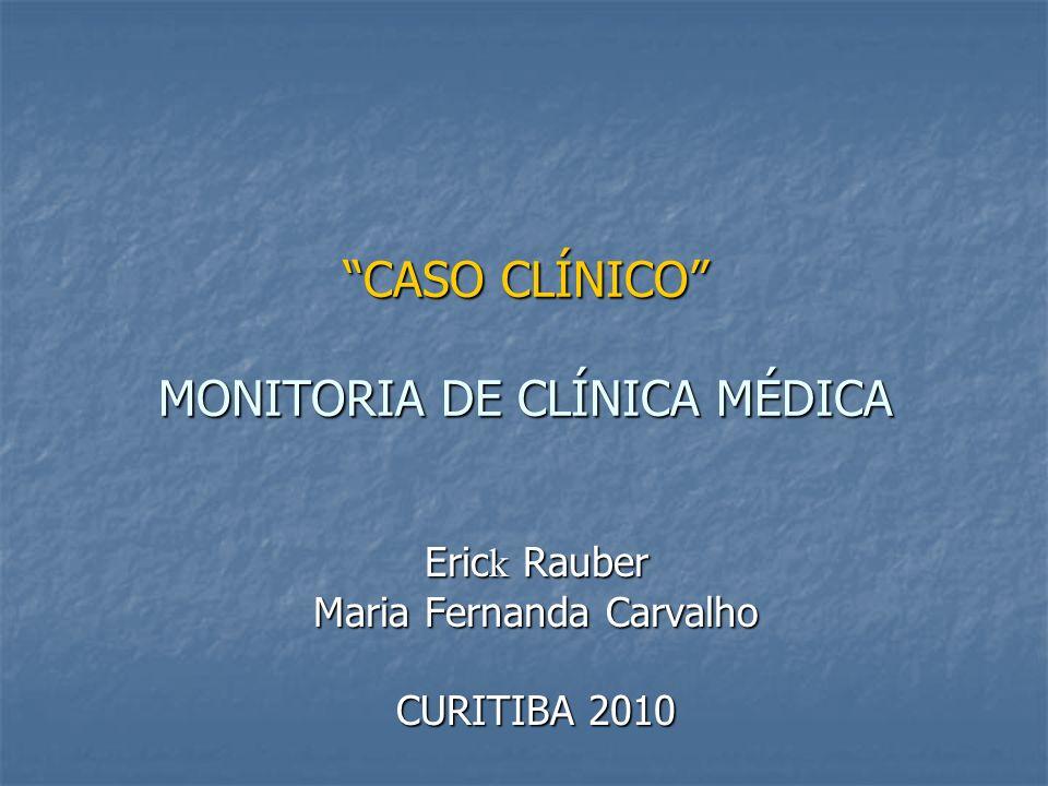 CASO CLÍNICO MONITORIA DE CLÍNICA MÉDICA