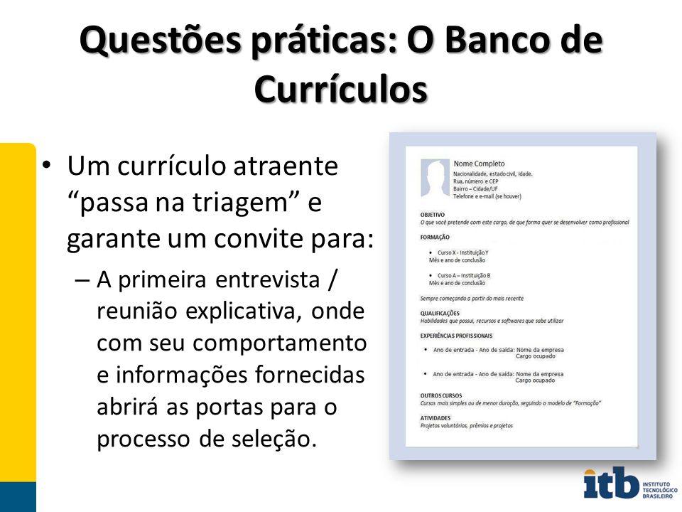 Questões práticas: O Banco de Currículos