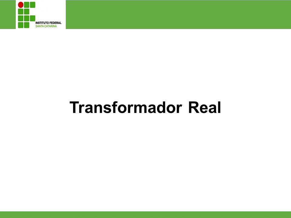 Transformador Real