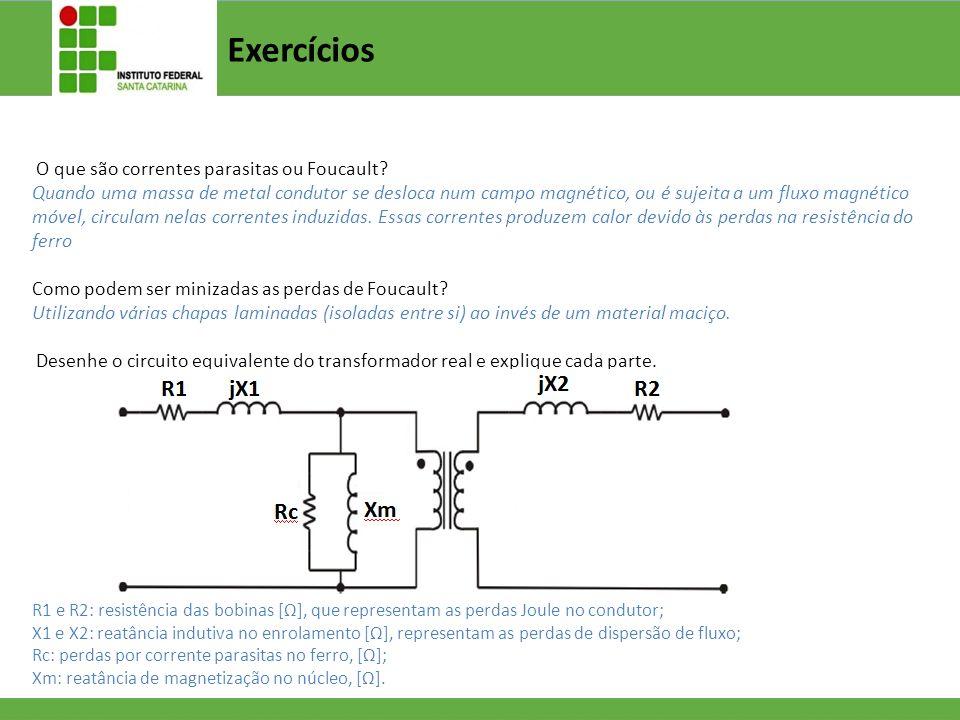 Exercícios O que são correntes parasitas ou Foucault