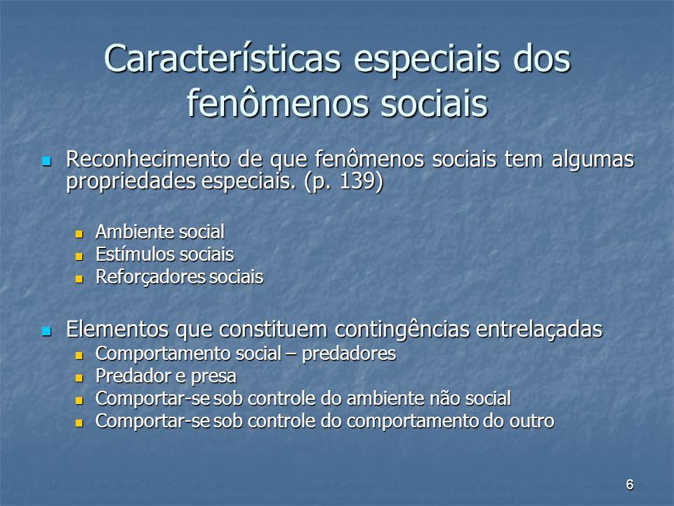 Características especiais dos fenômenos sociais