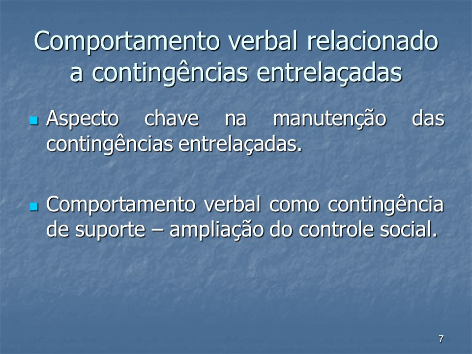 Comportamento verbal relacionado a contingências entrelaçadas