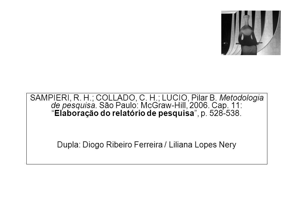 Dupla: Diogo Ribeiro Ferreira / Liliana Lopes Nery