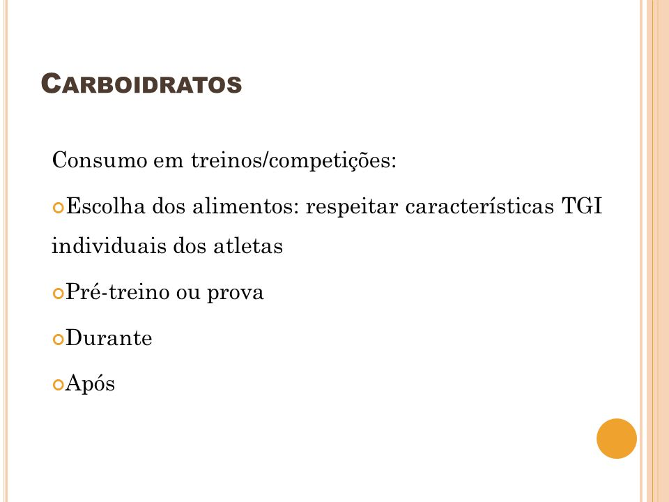 Carboidratos Consumo em treinos/competições: