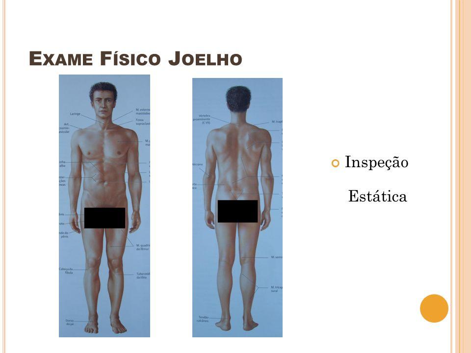 Exame Físico Joelho Inspeção Estática