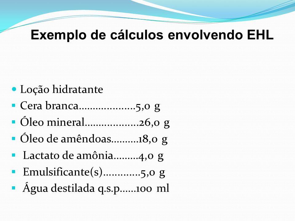 Exemplo de cálculos envolvendo EHL