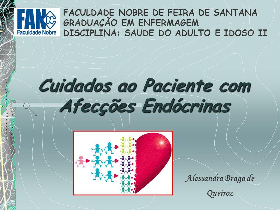 Cuidados ao Paciente com Afecções Endócrinas