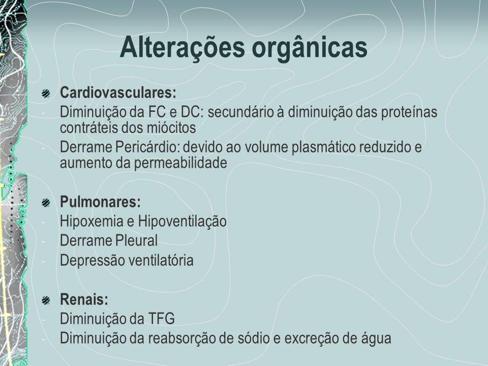 Alterações orgânicas Cardiovasculares: