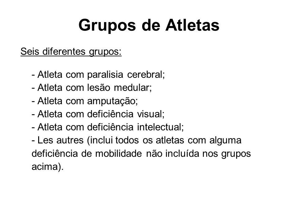 Grupos de Atletas Seis diferentes grupos: