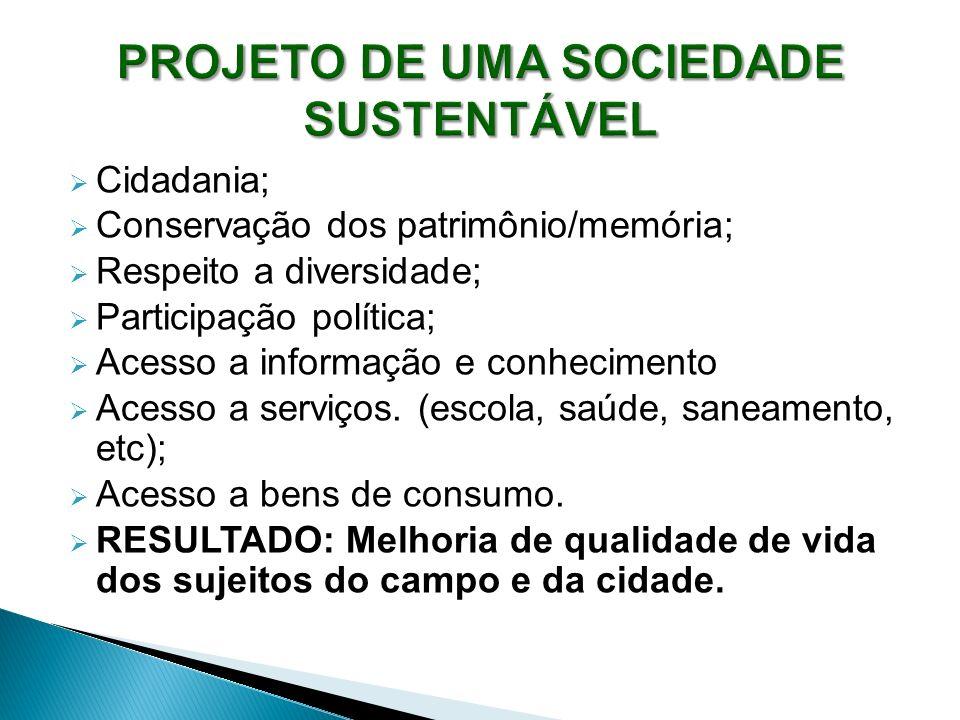 PROJETO DE UMA SOCIEDADE SUSTENTÁVEL