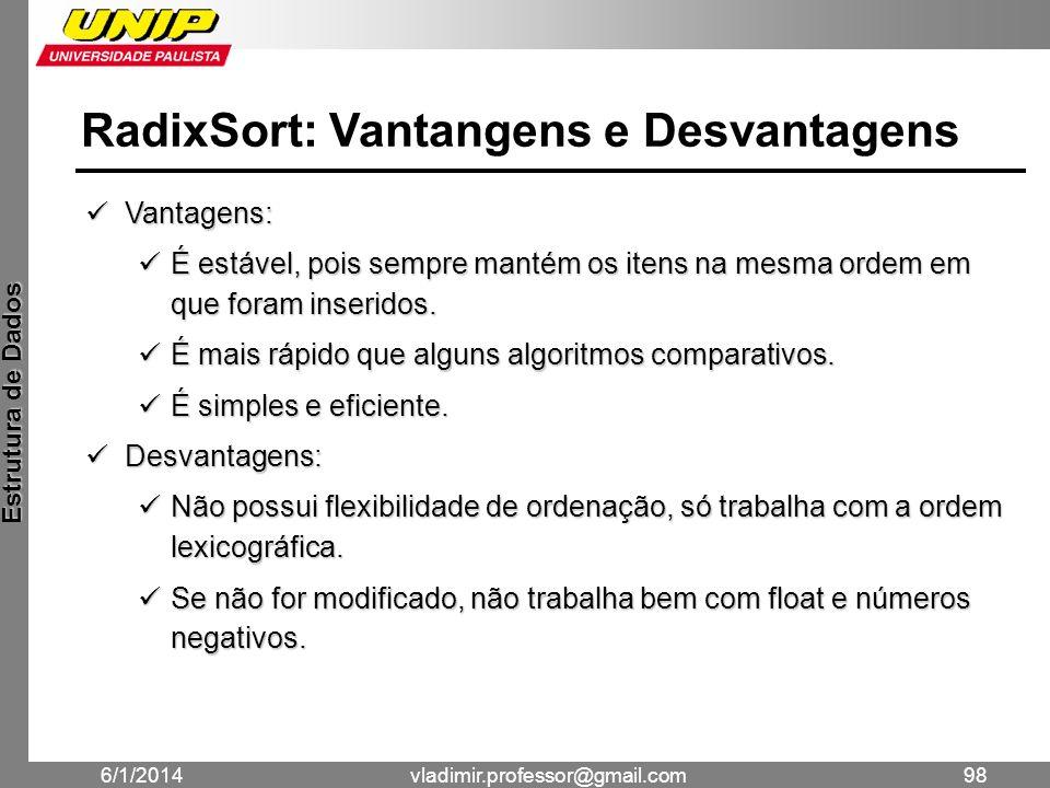 RadixSort: Vantangens e Desvantagens