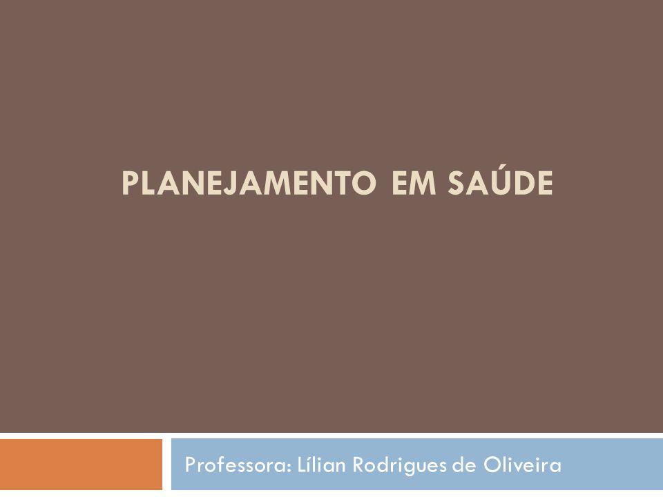 Professora: Lílian Rodrigues de Oliveira