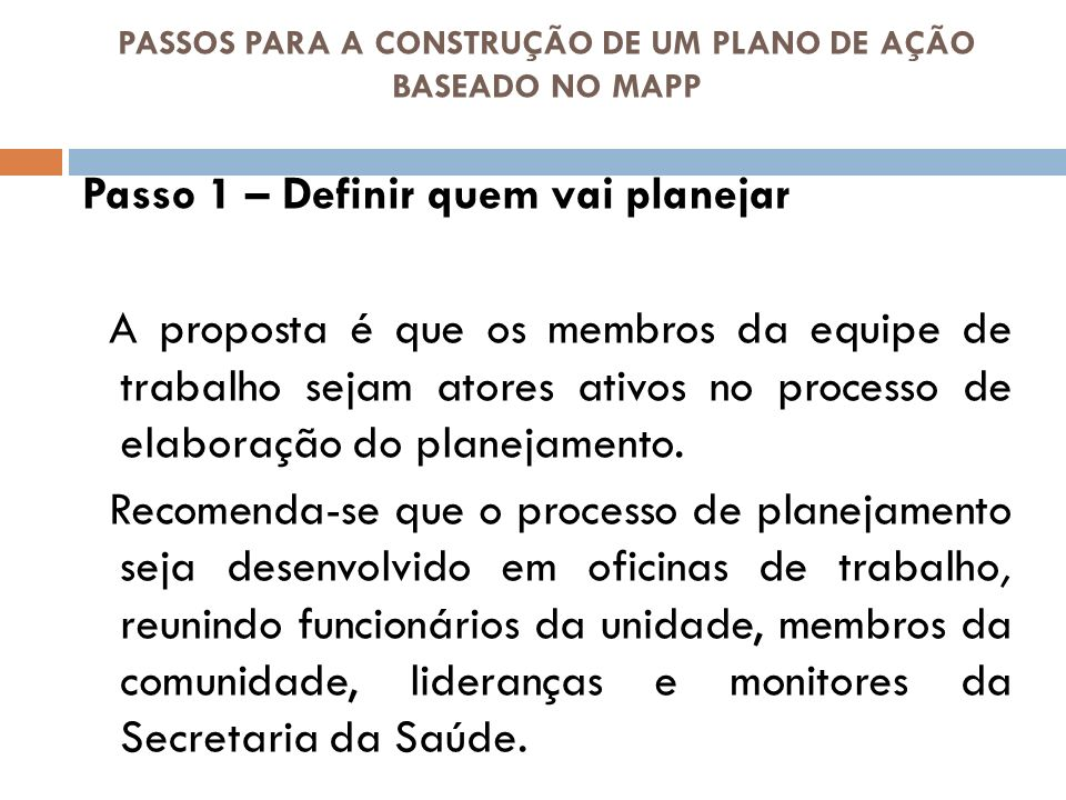 PASSOS PARA A CONSTRUÇÃO DE UM PLANO DE AÇÃO BASEADO NO MAPP