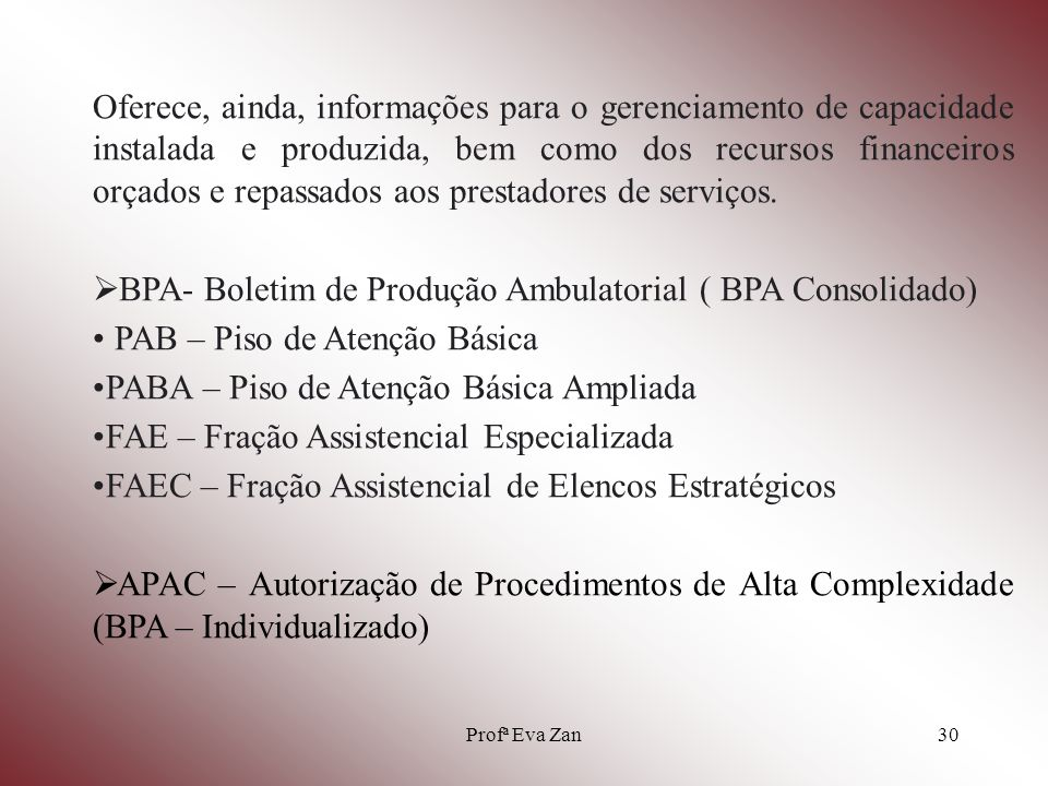 BPA- Boletim de Produção Ambulatorial ( BPA Consolidado)