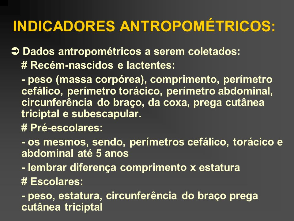 INDICADORES ANTROPOMÉTRICOS: