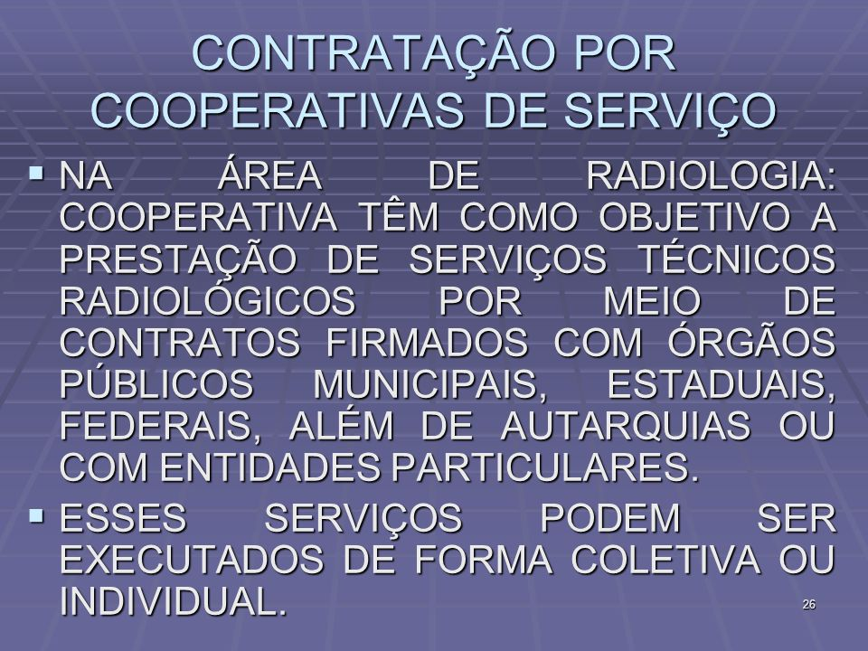 CONTRATAÇÃO POR COOPERATIVAS DE SERVIÇO